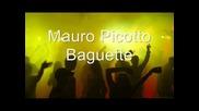 Mauro Picotto Baguette