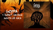 Gojira - Mouth Of Kala превод