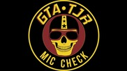 Gta X Tjr - Mic Check