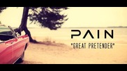 Pain - The Great Pretender (Оfficial video)