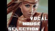 Dj Lite - Vocal House Selection 2009 - 2010