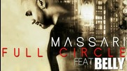 (2012) Massari ft. Belly - Full Circle