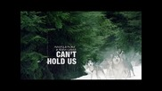 Macklemore ft. Ryan Lewis - Can't Hold Us