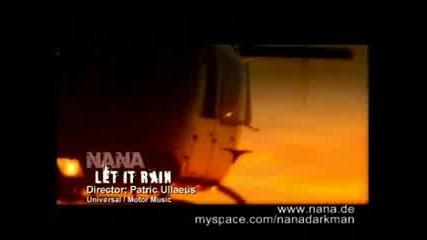 * Nana - Let It Rain,  . (н) *