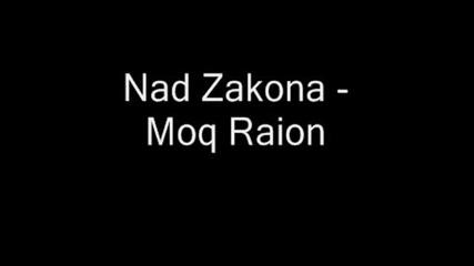 Nad Zakona - Moq Raion