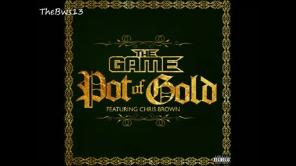 The Game ft. Chris Brown - Pot of gold + превод