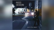Ross Seddon - Whats Wrong With That