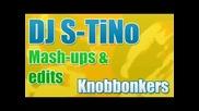 Armand Van Helden & Dizzie Rascal ft. Crookers - Knobbonkers (dj S - Tino Mash - up)