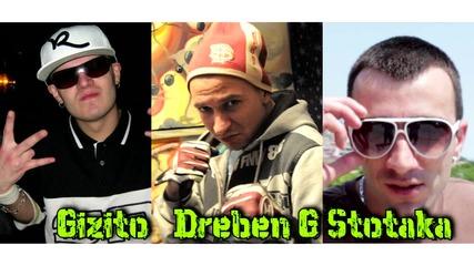 Dreben G ft. Anturaj(stotaka & Gizito) - Ghetto Boy