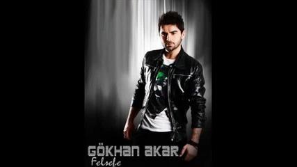Gokhan Akar - Sus 2011