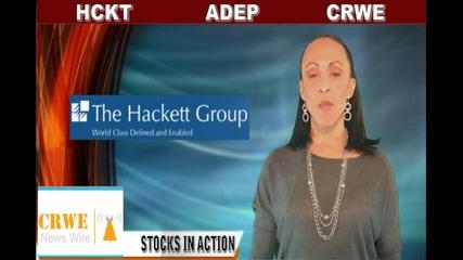 (adep, Crwe, Hckt) Crwenewswire Stocks In Action