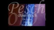 Доро Пеш - * Завинаги * (превод)