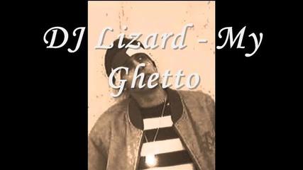 Dj Lizard - My Ghetto (2007)