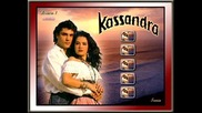 Една незабравима балада - Kassandra
