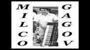 Milcho Gagov - Na Prolet Rozite
