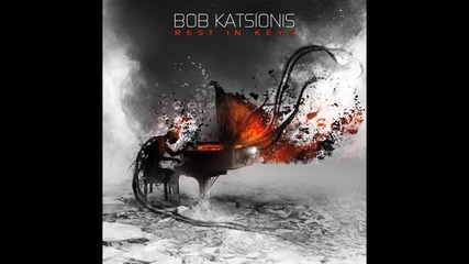 Bob Katsionis - On My Own [feat. Peter Ellis] - Rest In Keys