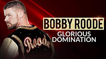 Bobby Roode - Glorious Domination Official Theme