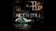 I. Vs. T.I.P. Act I, II, III