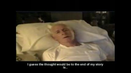 Последните думи на един умиращ човек...