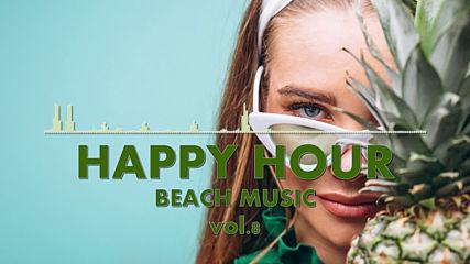 Happy Hour Beach Music Vol.8
