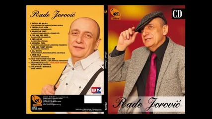 Rade Jorovic - Gde sam pamet izgubio (BN Music)