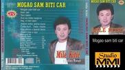 Mile Kitic i Juzni Vetar - Mogao sam biti car (Audio 1987)