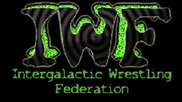 Intergalactic Wrestling Federation I W F Promo