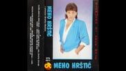 Мехо Хръщич / Meho Hrstic - Zasto sam se rodijo ( 1988 год. )
