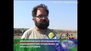 Археологическите проучвания край Хаджидимитрово продължават до края на септември - 05.09.09