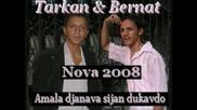Tarkan I Bernat 2008