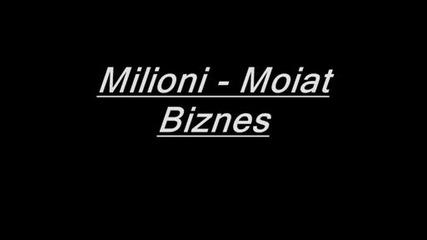 Milioni - Moiat Biznes