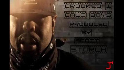 Crooked I - Cali Boyz [ Produced by Scott Storch ]