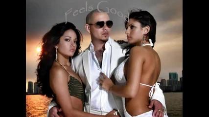 * 2010 * Pitbull - Feels Good