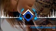 Roger Shah Pres. Sunlounger Ft Suzie Del Vecchio - If You Were Here Original Mix)