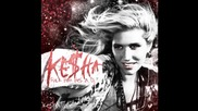 Ke$ha - Fuck Him He Is A Dj [ Album Version Hd ]