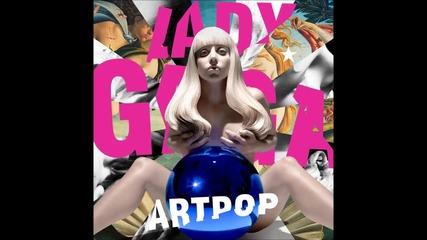 Lady Gaga - Artpop ( A U D I O )