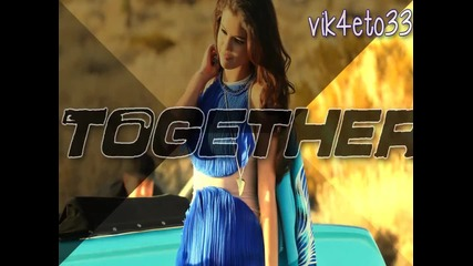 Selena Gomez | We are never ever getting back together