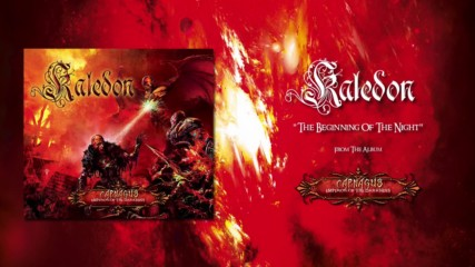 Kaledon - The Beginning Of The Night - Official Audio
