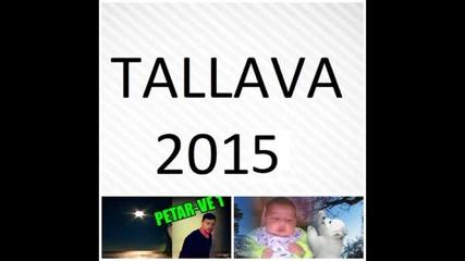 Djoshkun Tallava 2015