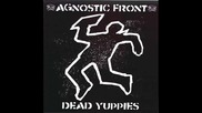 Agnostic Front - Everybodys a Critic
