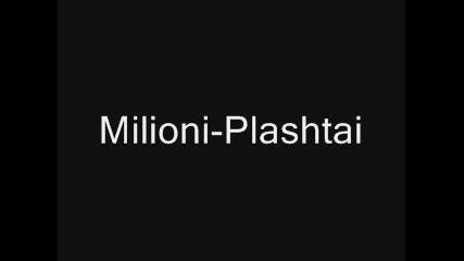 Milioni - Plashtai