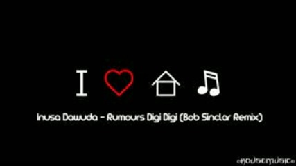 Inusa Dawuda - Rumours Digi Digi (bob Sinclair Remix)