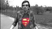 Аз съм Супермен!