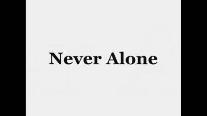 Never Alone by Valio