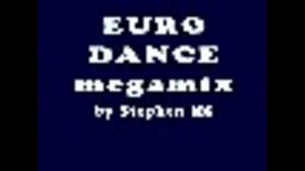Stephen Ms - Ultimate Euro Dance Megamix - part2