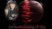 * Превод * Gotthard - Looking At You