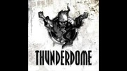 Thunderdome - La Cocaina