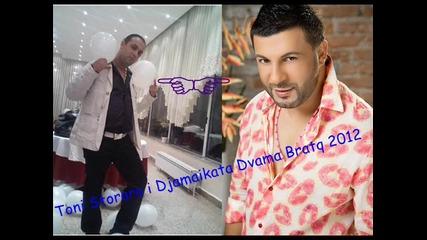 Toni Storaro i Djamaikata Dvama Bratq 2012