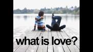 Killara - What is Love
