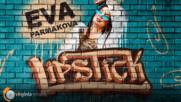Eva Parmakova - Lipstick (Official Video)